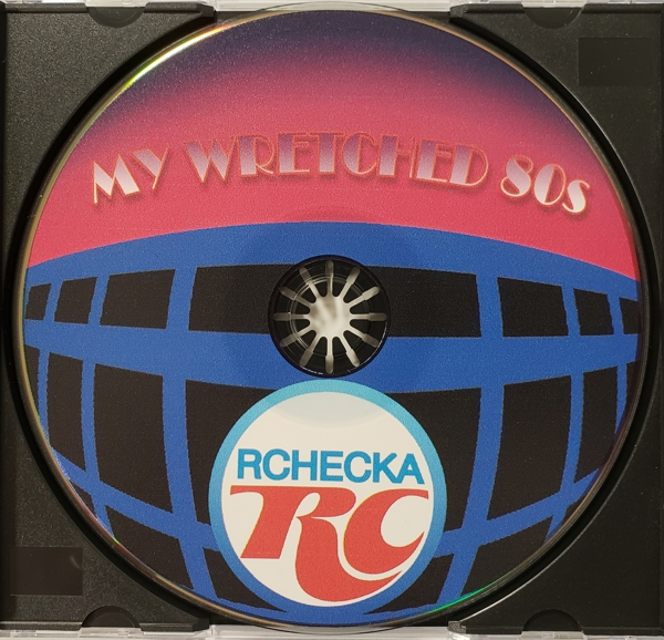My Wretched 80s disc